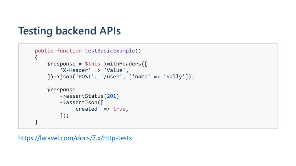 Testing backend APIs public function testBasicE...