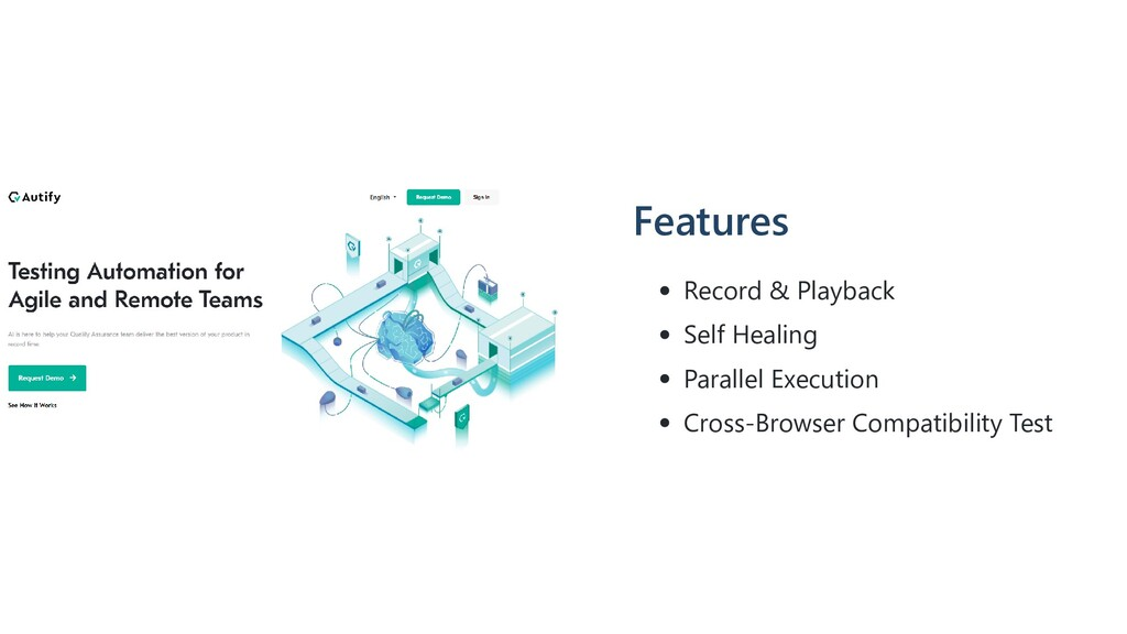 Features Record & Playback Self Healing Paralle...
