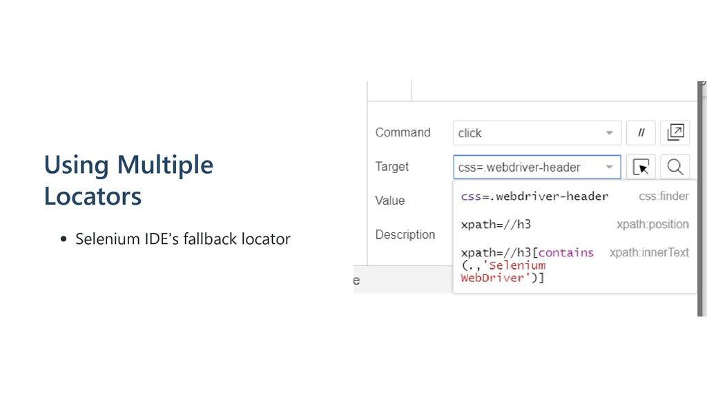 Using Multiple Locators Selenium IDE's fallback...
