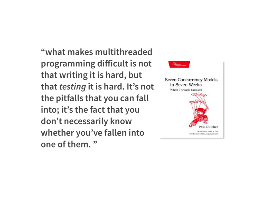 """what makes multithreaded programming difficult ..."