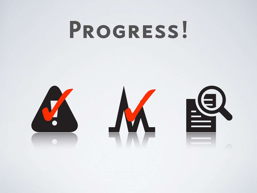Progress! ✓ ✓