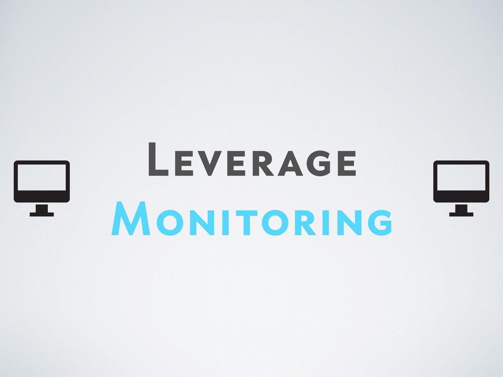 Leverage Monitoring