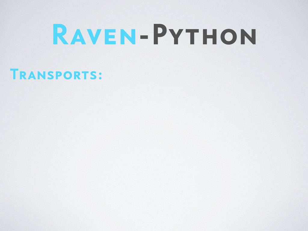 Raven-Python Transports: