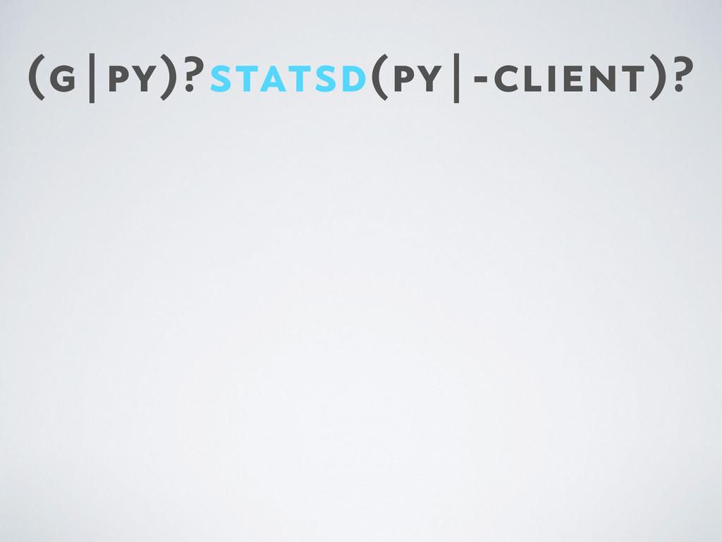(g|py)?statsd(py|-client)?
