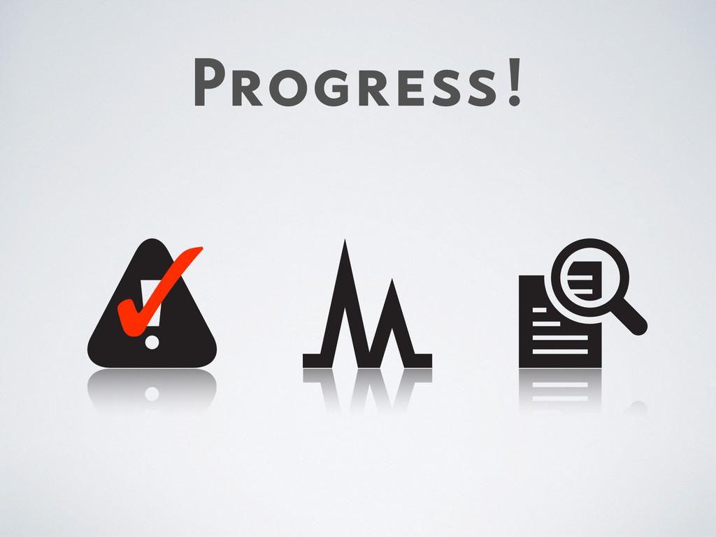Progress! ✓