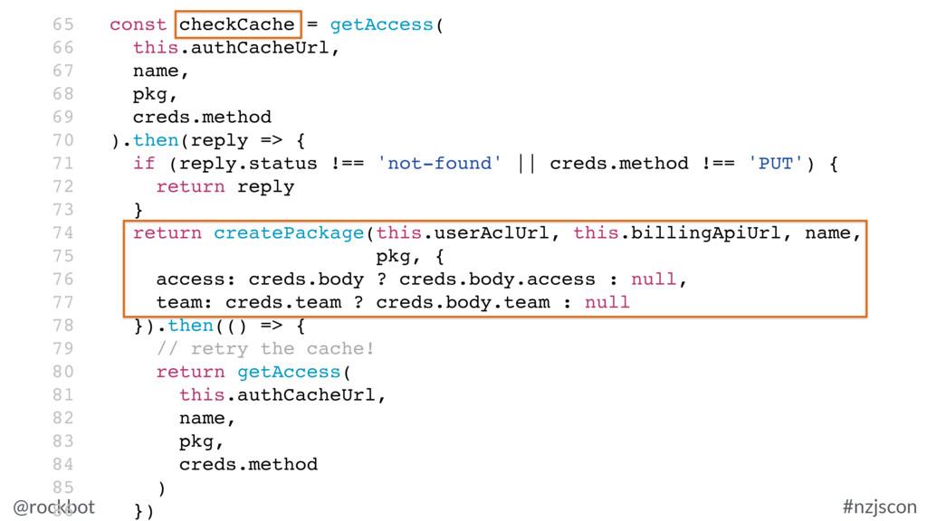 @rockbot #nzjscon 65 const checkCache = getAcce...