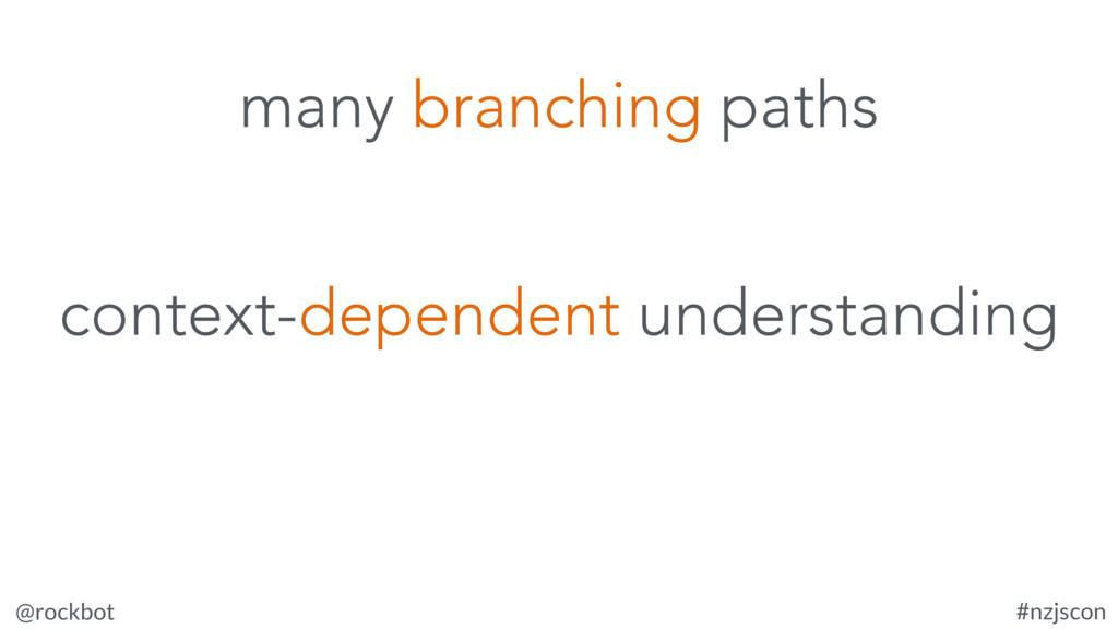 @rockbot #nzjscon context-dependent understandi...