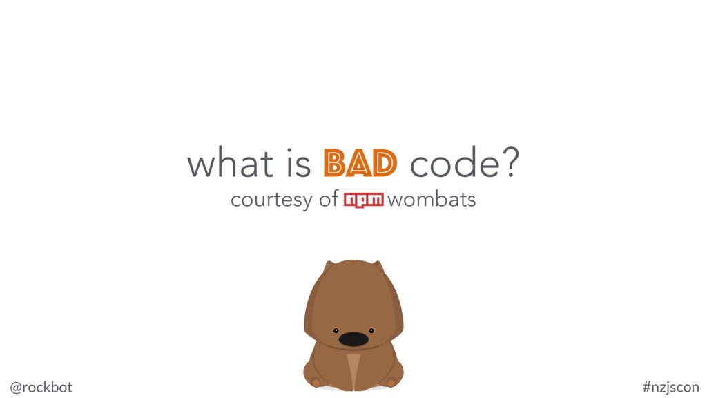 @rockbot #nzjscon courtesy of npm wombats what ...