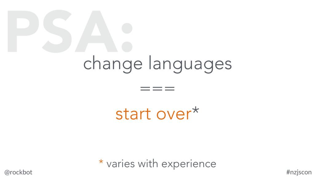 @rockbot #nzjscon change languages === start ov...
