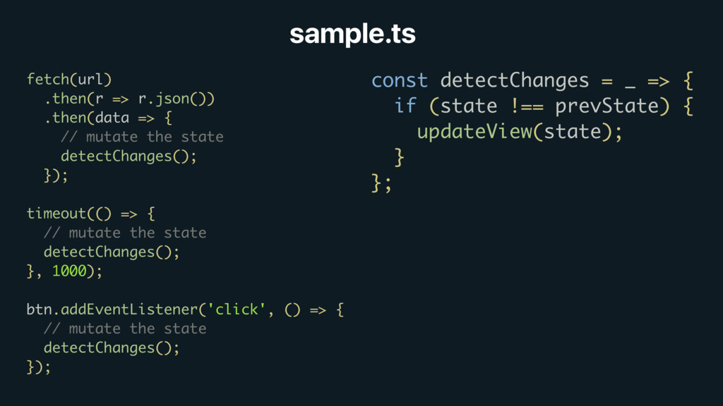 sample.ts fetch(url) .then(r => r.json()) .then...