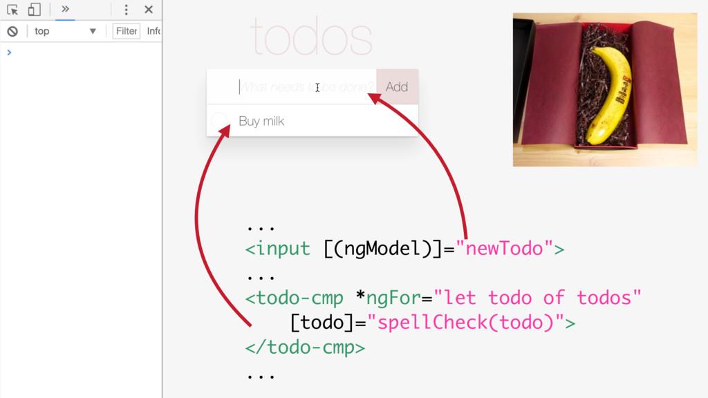 """... <input [(ngModel)]=""""newTodo""""> ... <todo-cmp..."""