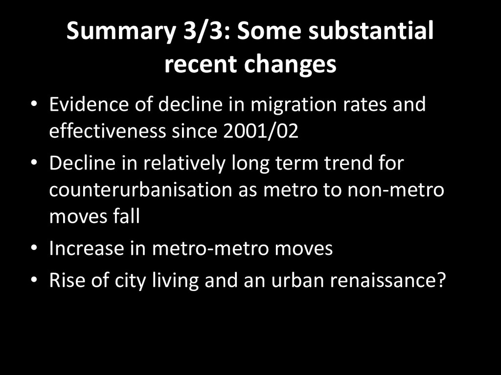 Summary 3/3: Some substantial recent changes • ...