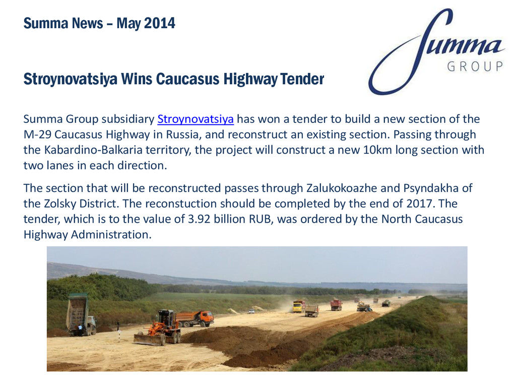 Stroynovatsiya Wins Caucasus Highway Tender Sum...