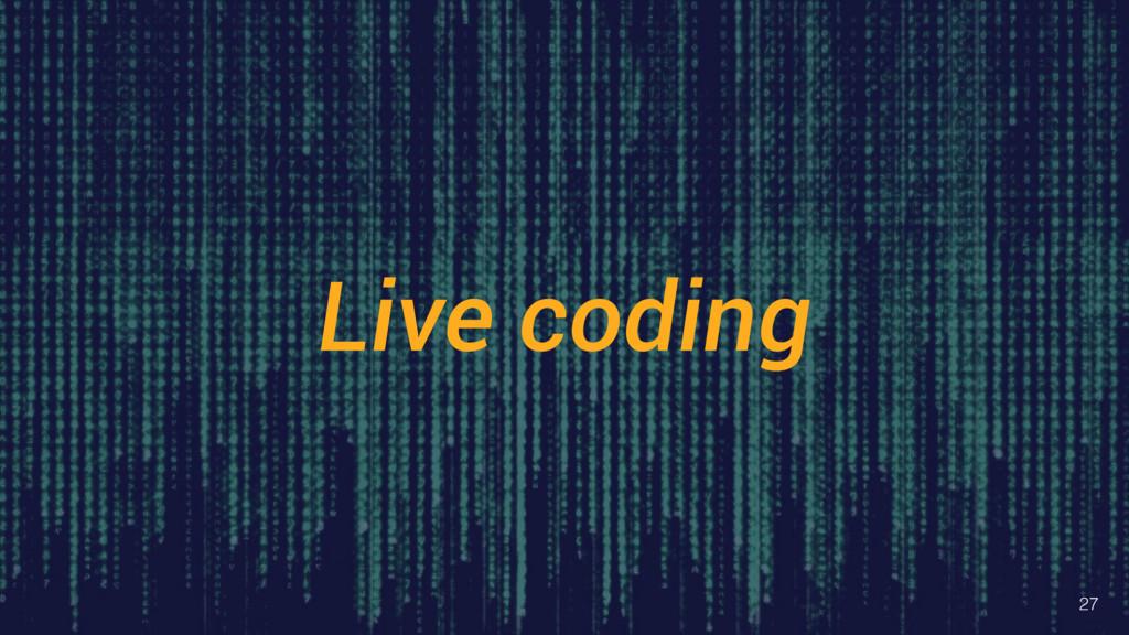 Live coding 27