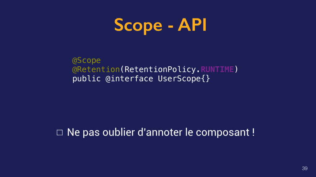 Scope - API @Scope