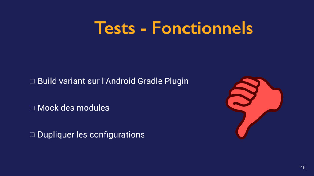 Tests - Fonctionnels Build variant sur l'Androi...