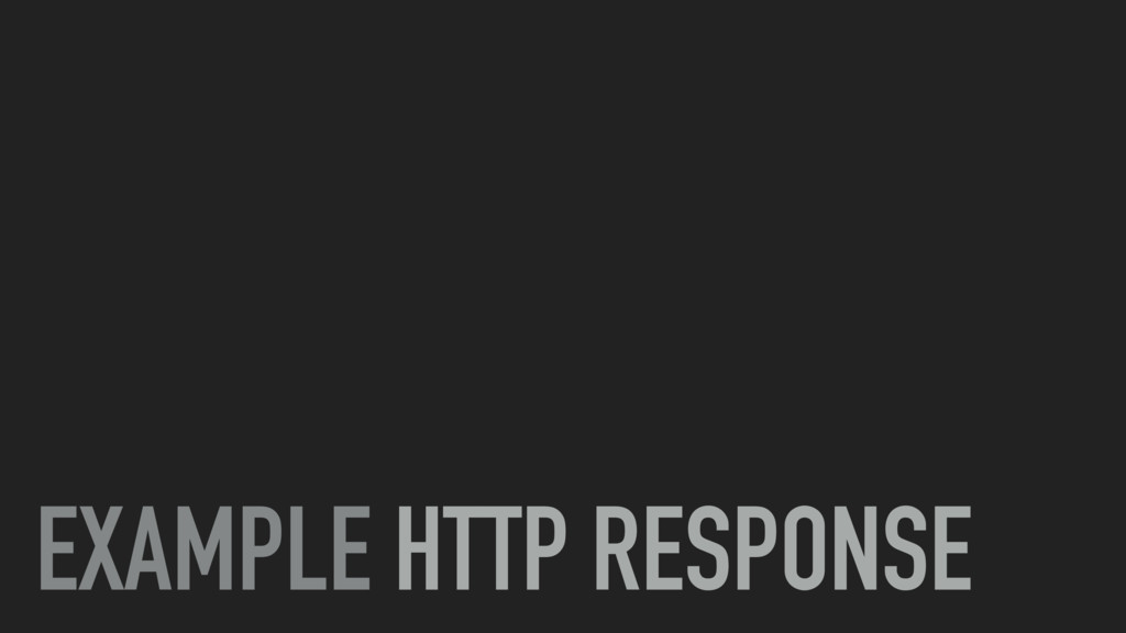 EXAMPLE HTTP RESPONSE