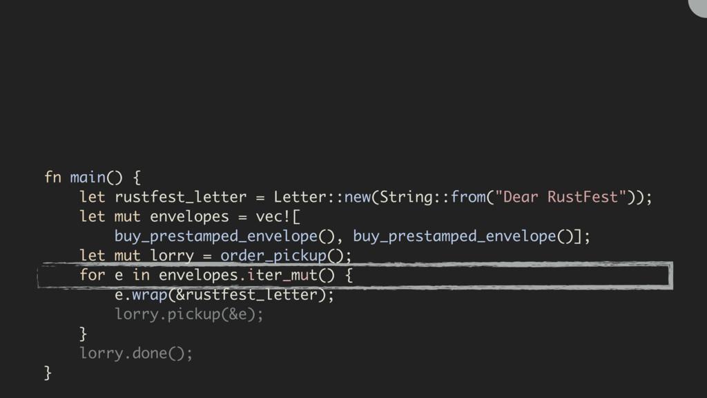 fn main() { let rustfest_letter = Letter::new(S...