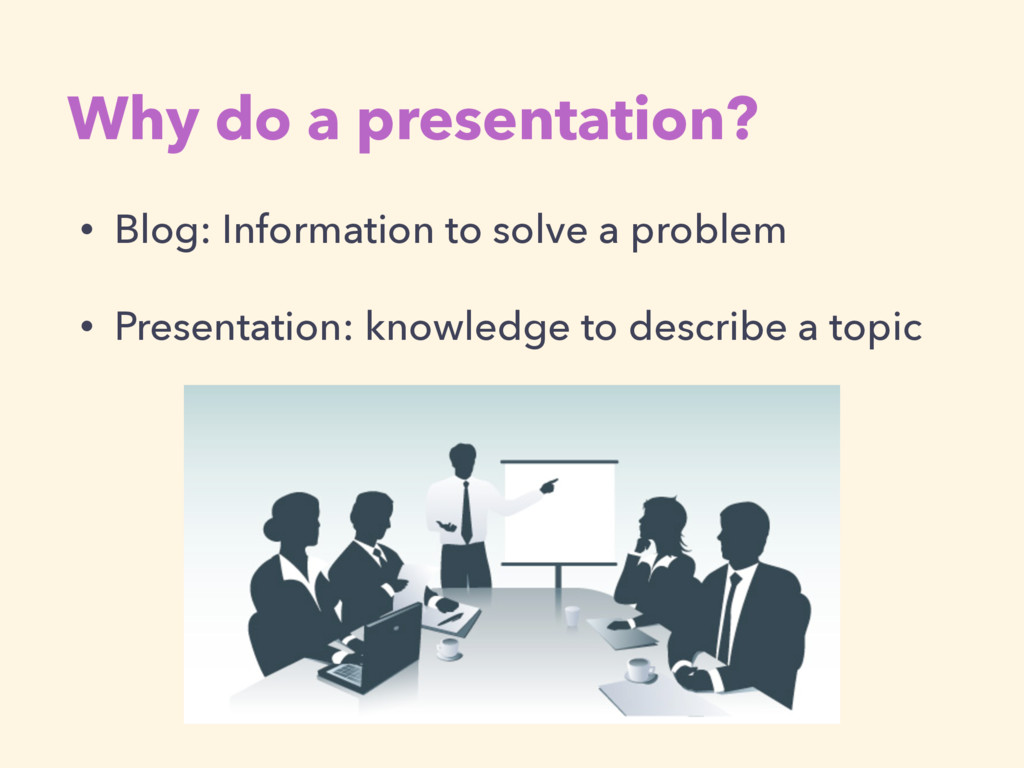 • Blog: Information to solve a problem • Presen...
