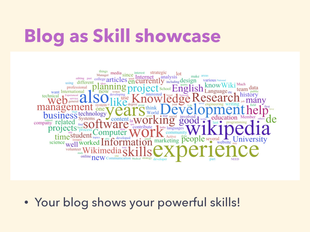 Blog as Skill showcase • Your blog shows your p...