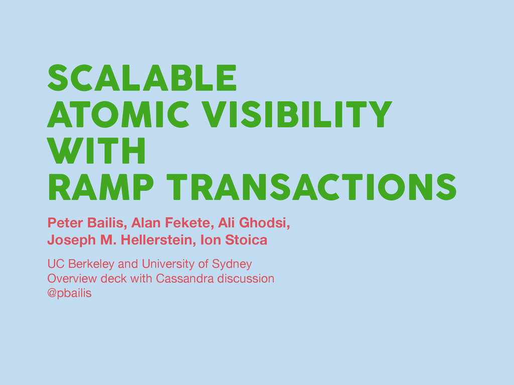 SCALABLE ATOMIC VISIBILITY WITH RAMP TRANSACTIO...