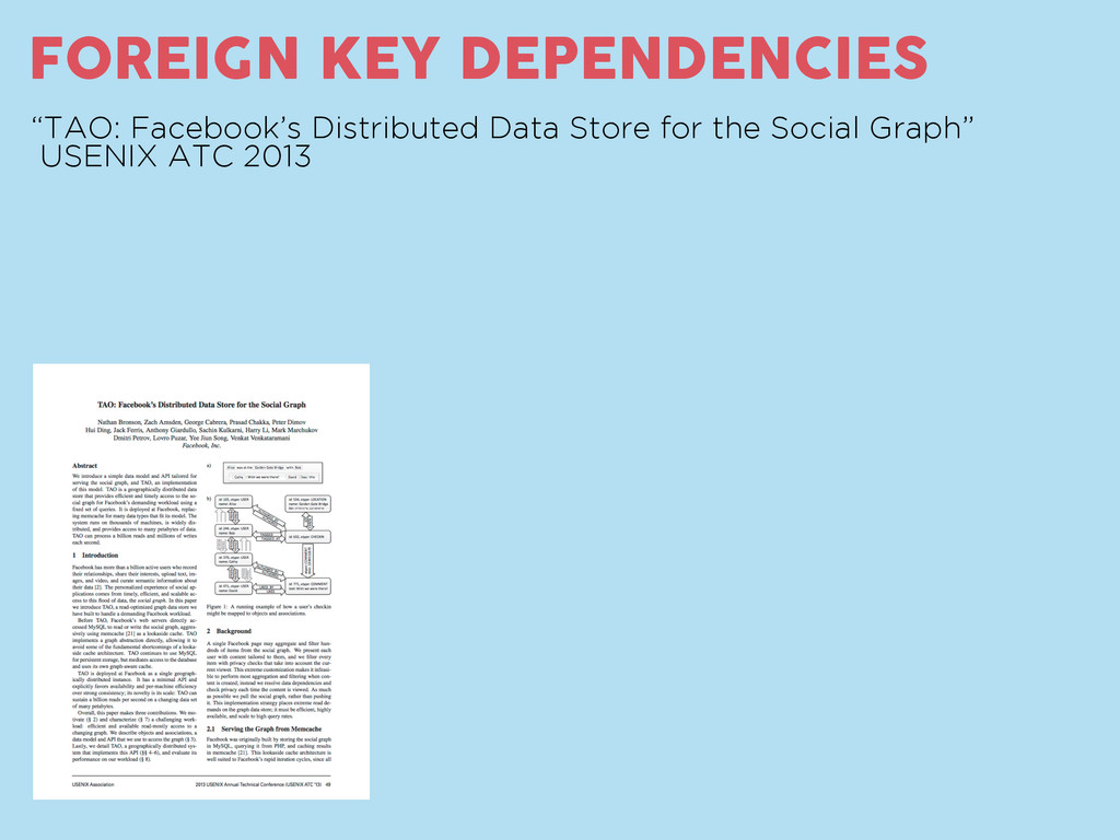 "FOREIGN KEY DEPENDENCIES ""TAO: Facebook's Distr..."