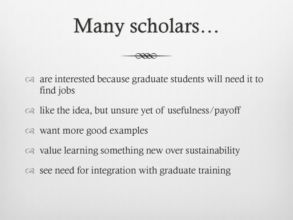 Many scholars… ™  are interested because gradu...