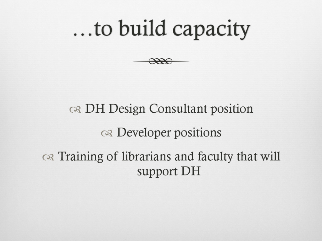 …to build capacity ™ DH Design Consultant posi...