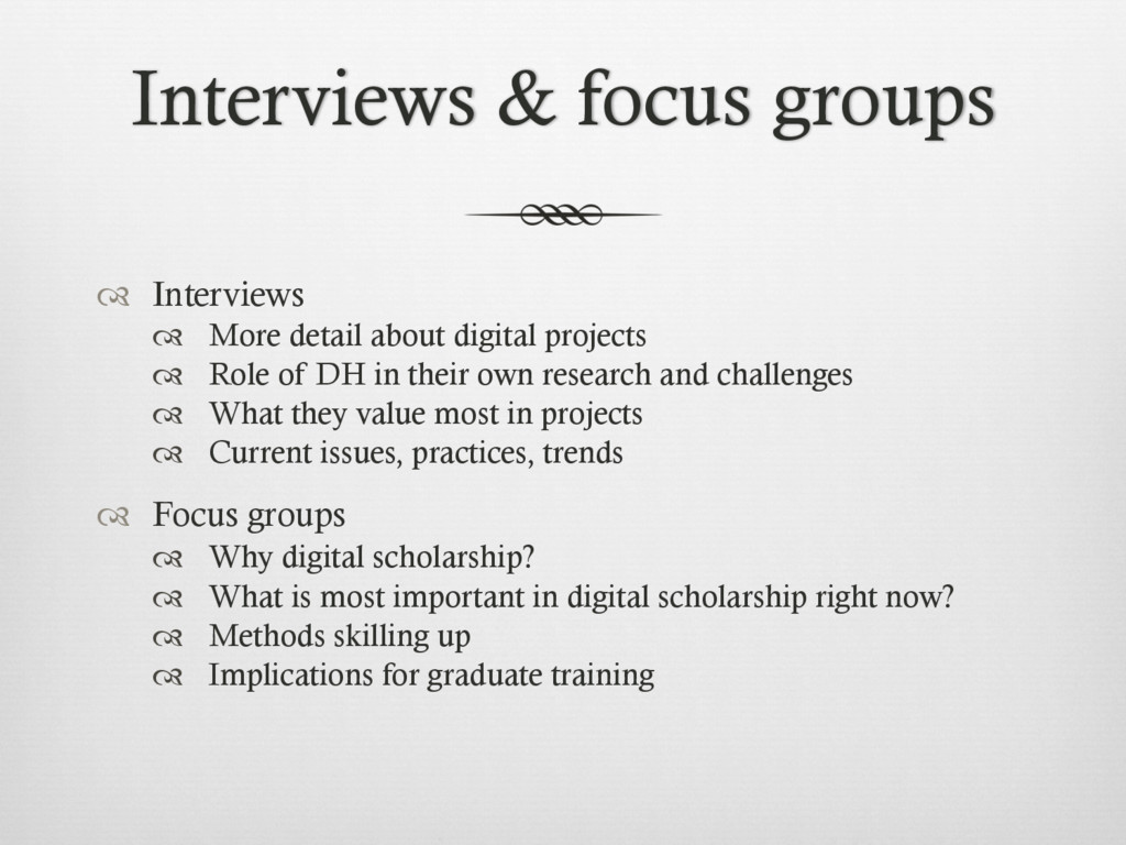 Interviews & focus groups ™  Interviews ™  Mo...