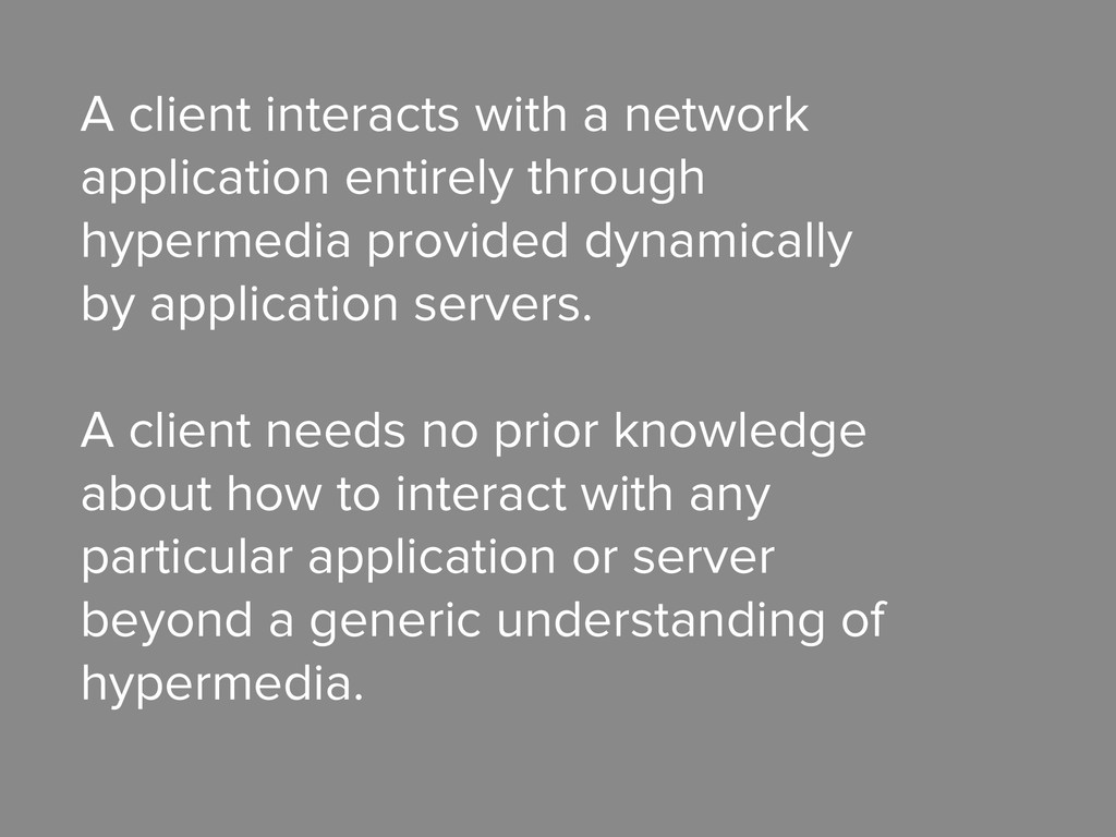 A client interacts with a network application e...