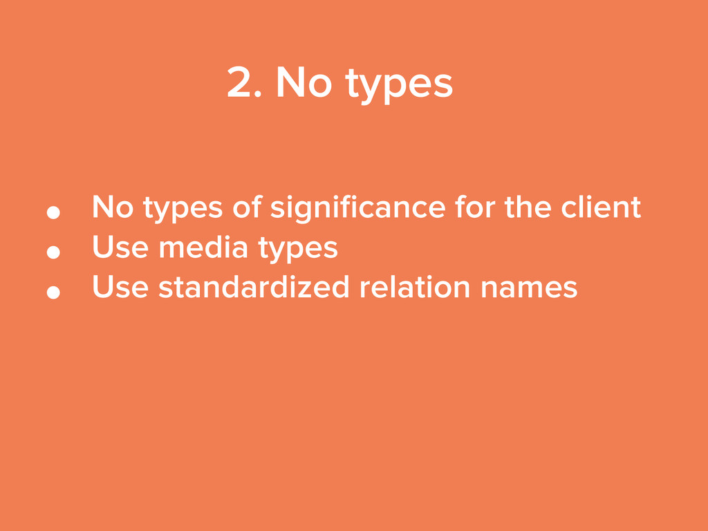 • No types of significance for the client • Use ...