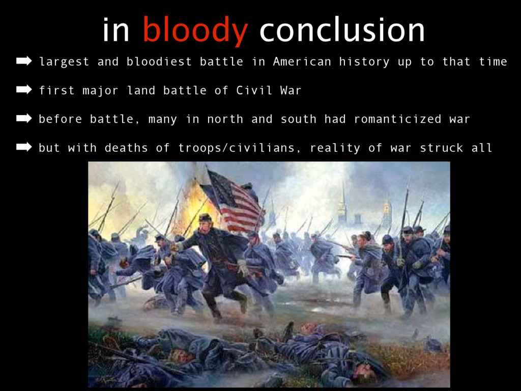 in bloody conclusion ➡ largest and bloodiest ba...