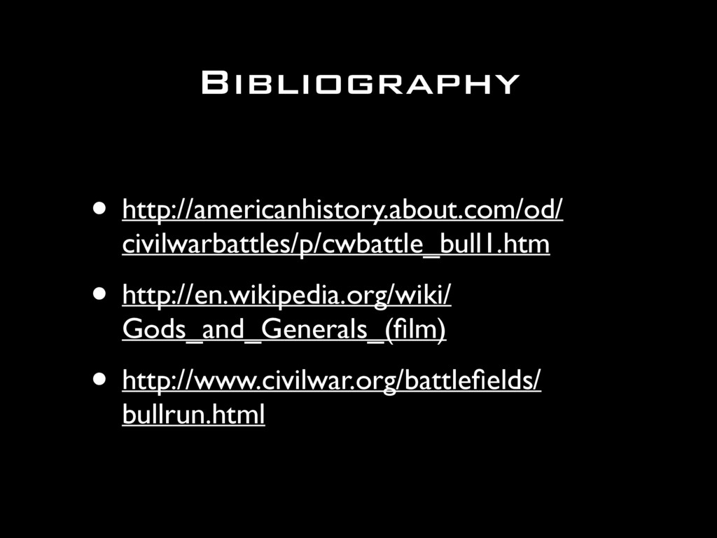 Bibliography • http://americanhistory.about.com...