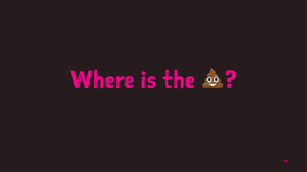 Where is the !? 14