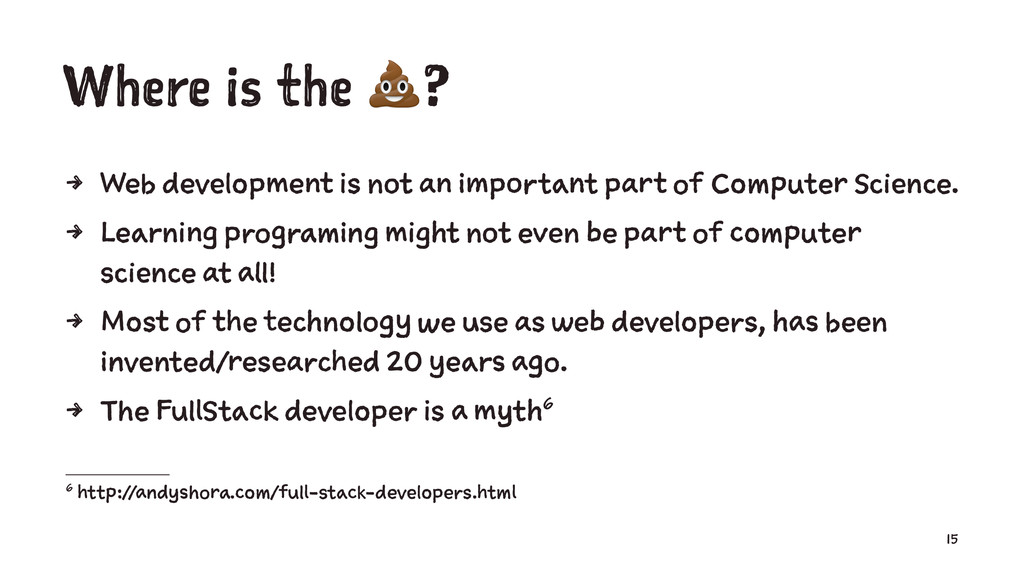 Where is the !? 4 Web development is not an imp...