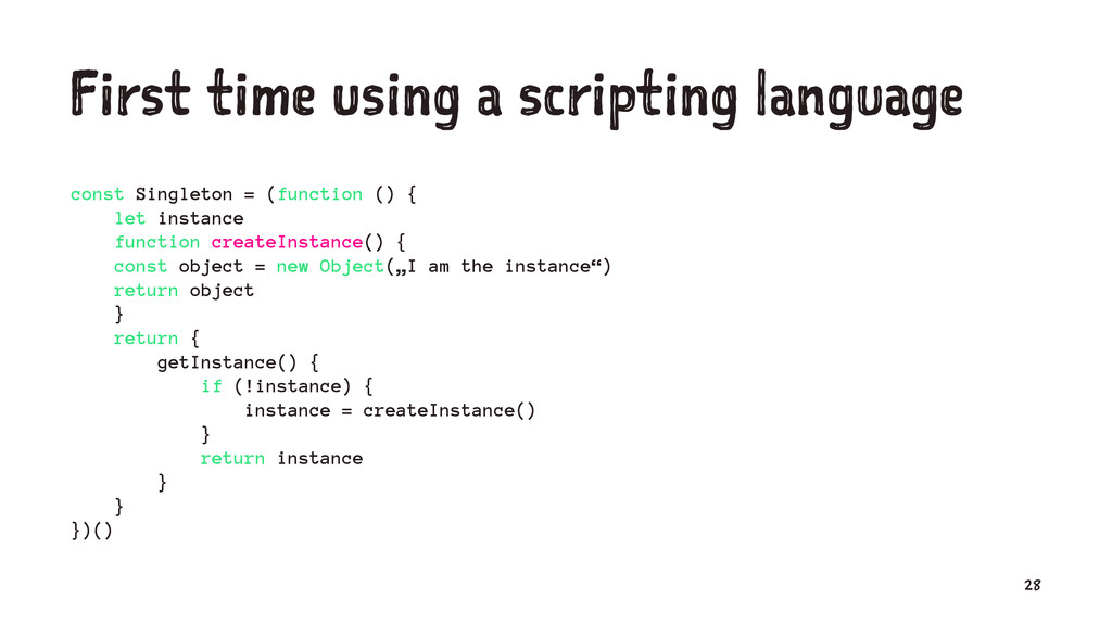 First time using a scripting language const Sin...