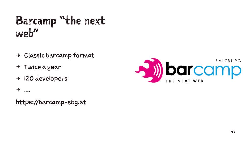 "Barcamp ""the next web"" 4 Classic barcamp format..."