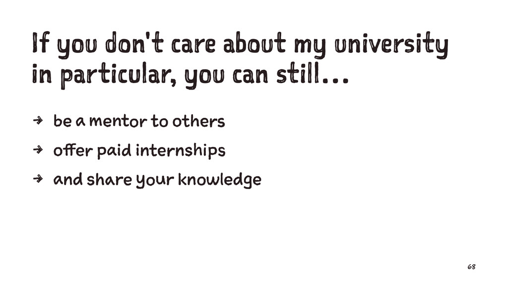 If you don't care about my university in partic...