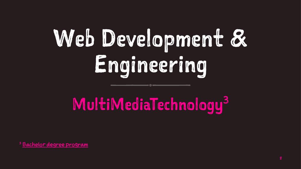 Web Development & Engineering MultiMediaTechnol...