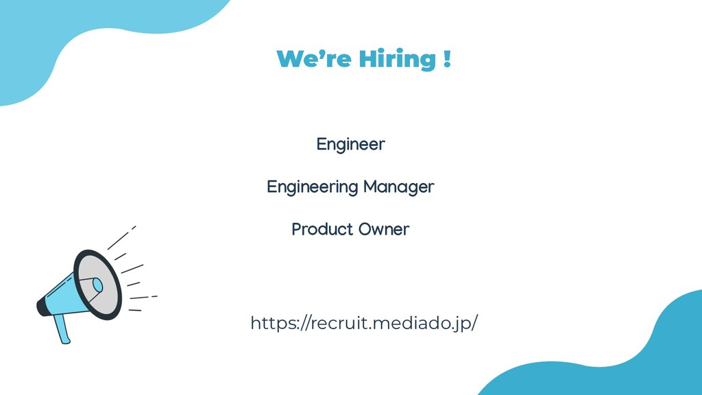Engineer Engineering Manager Product Owner We'r...