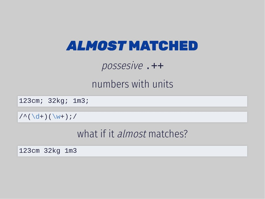 ALMOST ALMOST MATCHED MATCHED possesive .++ num...