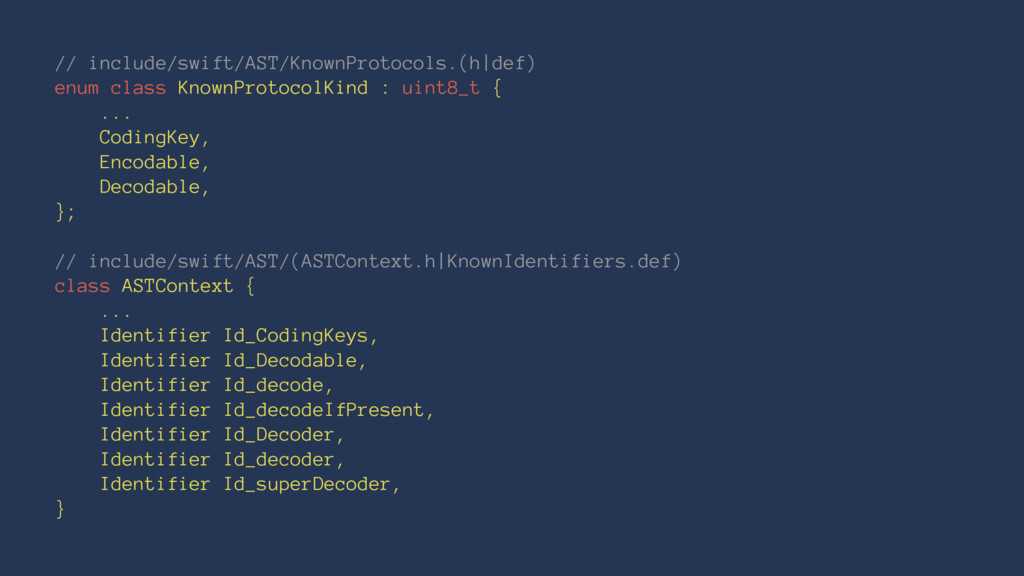 // include/swift/AST/KnownProtocols.(h|def) enu...