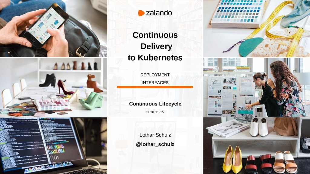 Continuous Delivery to Kubernetes DEPLOYMENT IN...