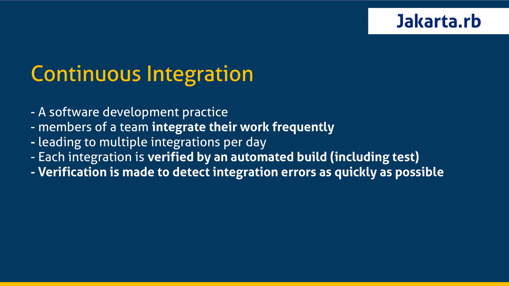 Jakarta.rb Continuous Integration - A software ...
