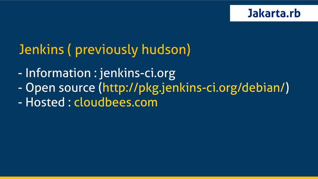 Jakarta.rb - Information : jenkins-ci.org - Ope...