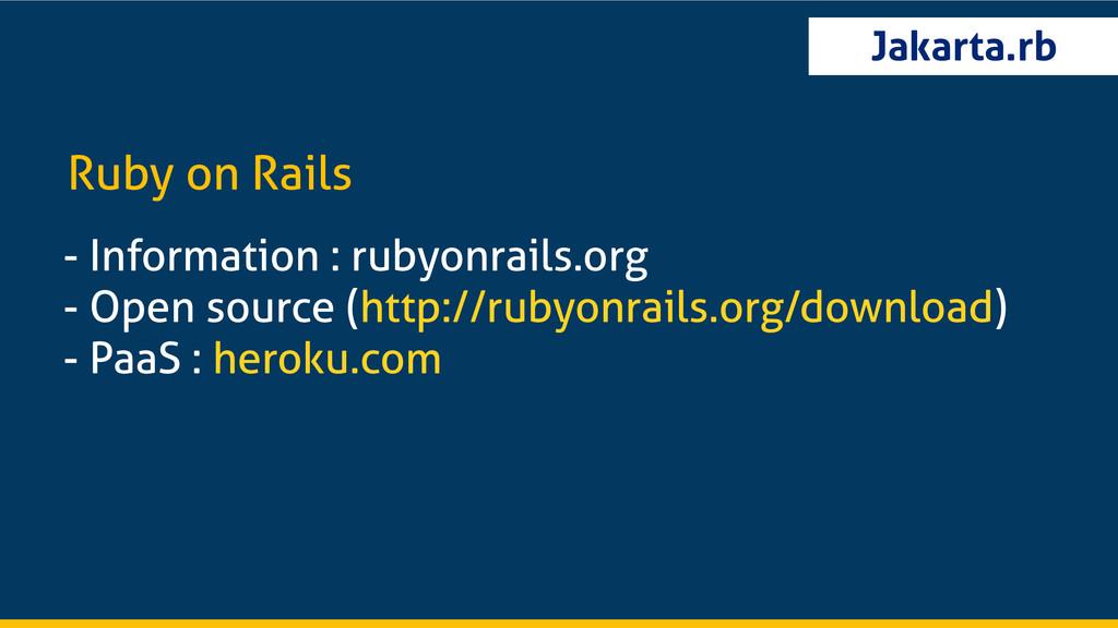 Jakarta.rb - Information : rubyonrails.org - Op...