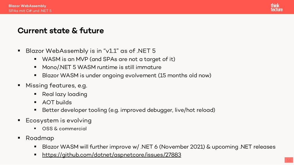 """16 § Blazor WebAssembly is in """"v1.1"""" as of .NET..."""