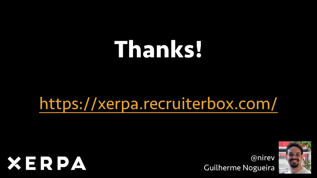 Thanks! https://xerpa.recruiterbox.com/ @nirev ...