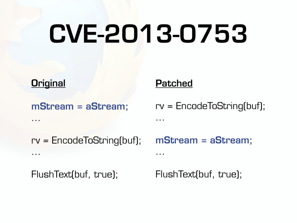 CVE-2013-0753 Original mStream = aStream; ... r...