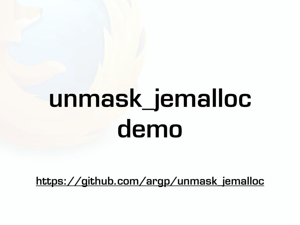 unmask_jemalloc demo https://github.com/argp/un...
